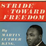 A leader of his people tells The Montgomery Story. Stride Toward Freedom by Martin Luther King, Jr. (Cover)