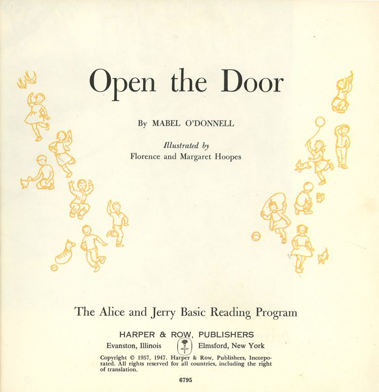 Title page for Open the Door by Mabel O'Donnell, illustrated by Florence and Margaret Hoopes, which was part of the Alice and Jerry Reading Program.