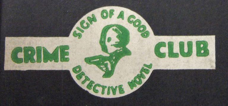 Crime Club: Sign of Good Detective Novel