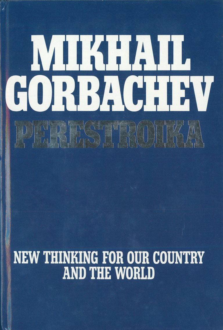 Perestroika: New Thinking for Our Country and the World
