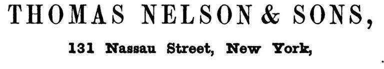 Ad: Thomas Nelson & Sons, 131 Nassau Street, New York