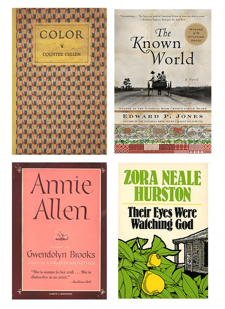 Editions of Color by Countee Cullen (1925), The Known World by Edward P. Jones (2003), Annie Allen by Gwendolyn Brooks (1949), and a 1978 edition of Their Eyes Were Watching God by Zora Neale Hurston (1934).