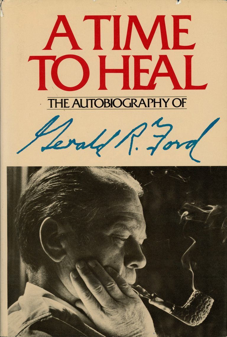 A Time to Heal by Gerald R. Ford (1979).