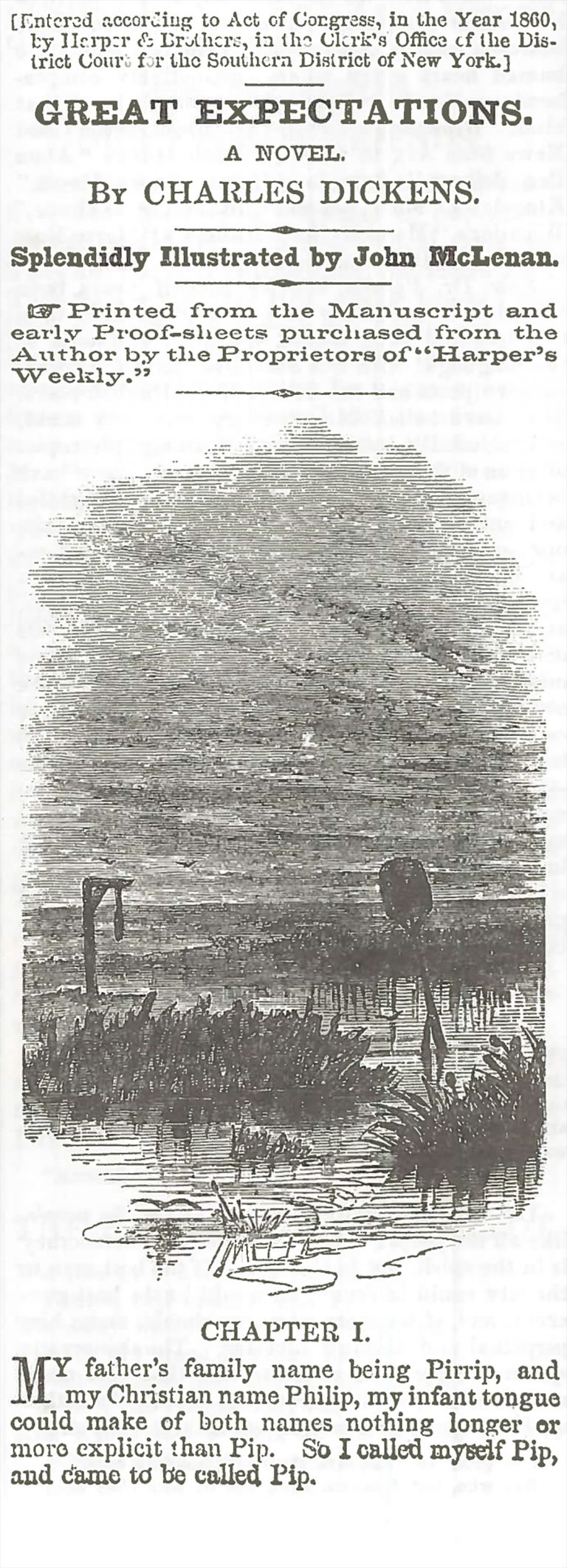 The first installment of Great Expectations by Charles Dickens published in Harper's Weekly.