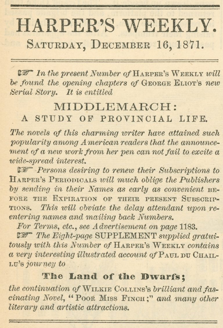 A snippet of the first installment of Middlemarch by George Eliot, which was serialized in Harper's Weekly (December 16, 1871).