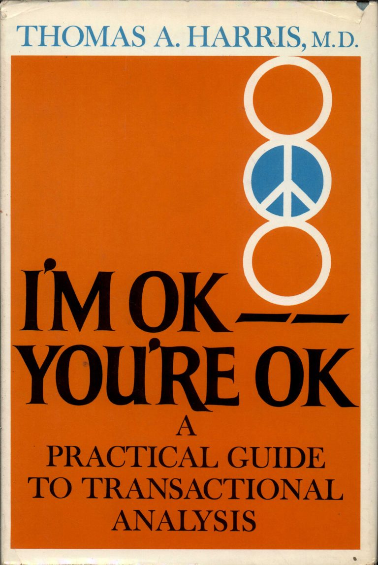 First edition of I'm OK—You're OK by Thomas A. Harris from 1969.