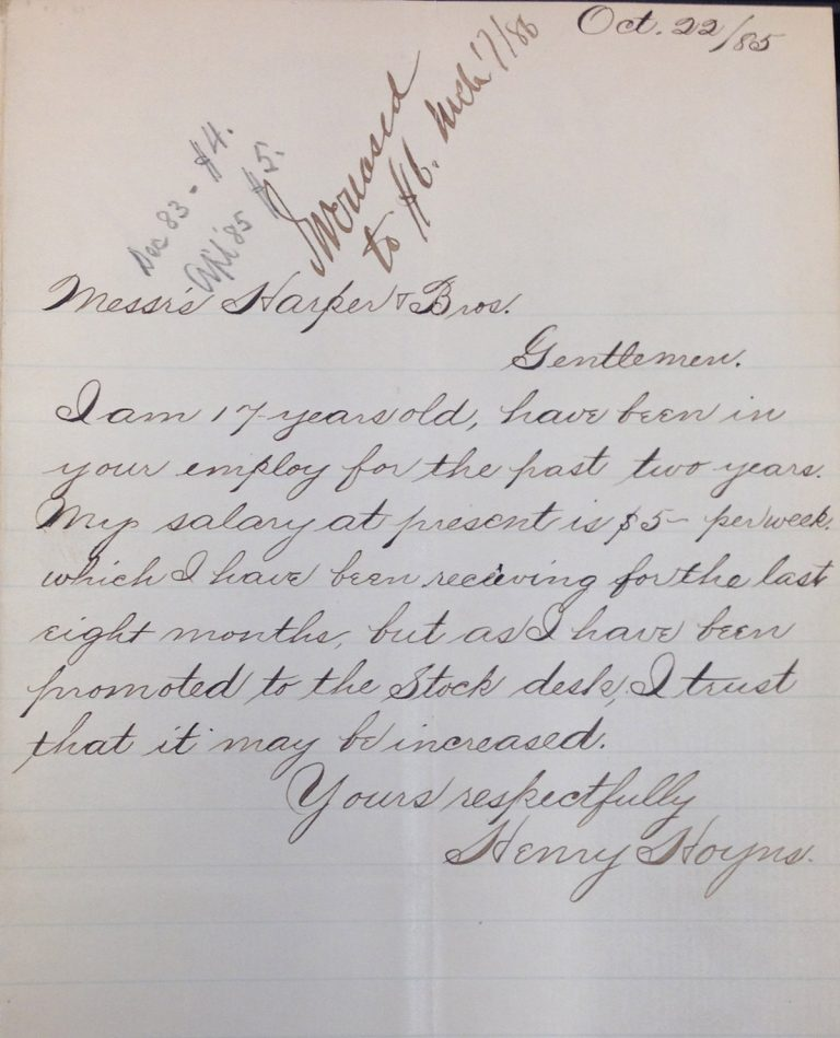 An 1885 letter from Henry Hoyns to the Harper brothers requesting a raise after being promoted to the stock desk.