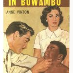 The Hospital in Buwambo by Anne Vinton, Harlequin's first reprint (1957) of a Mills & Boon romance.
