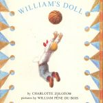 A 1972 edition of William's Doll, written by Charlotte Zolotow and illustrated by William Pène Du Bois.
